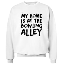 My home is at the bowling alley Adult's unisex white Sweater 2XL