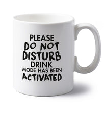 Please do not disturb drink mode has been activated left handed white ceramic mug