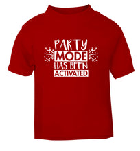 Please do not disturb party mode has been activated red Baby Toddler Tshirt 2 Years