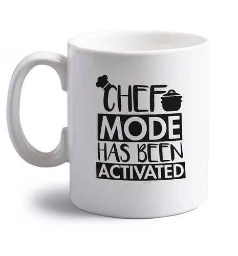 Chef mode has been activated right handed white ceramic mug