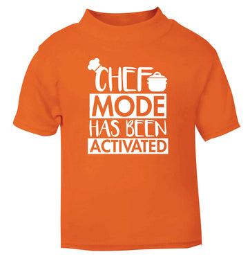 Chef mode has been activated orange Baby Toddler Tshirt 2 Years