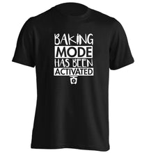 Baking mode has been activated adults unisex black Tshirt 2XL