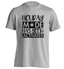 Holiday mode has been activated adults unisex grey Tshirt 2XL