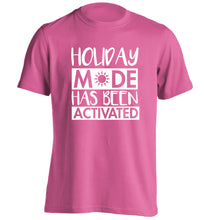 Holiday mode has been activated adults unisex pink Tshirt 2XL