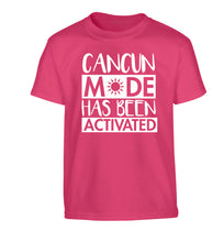 Cancun mode has been activated Children's pink Tshirt 12-14 Years