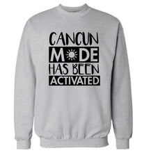Cancun mode has been activated Adult's unisex grey Sweater 2XL