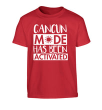 Cancun mode has been activated Children's red Tshirt 12-14 Years