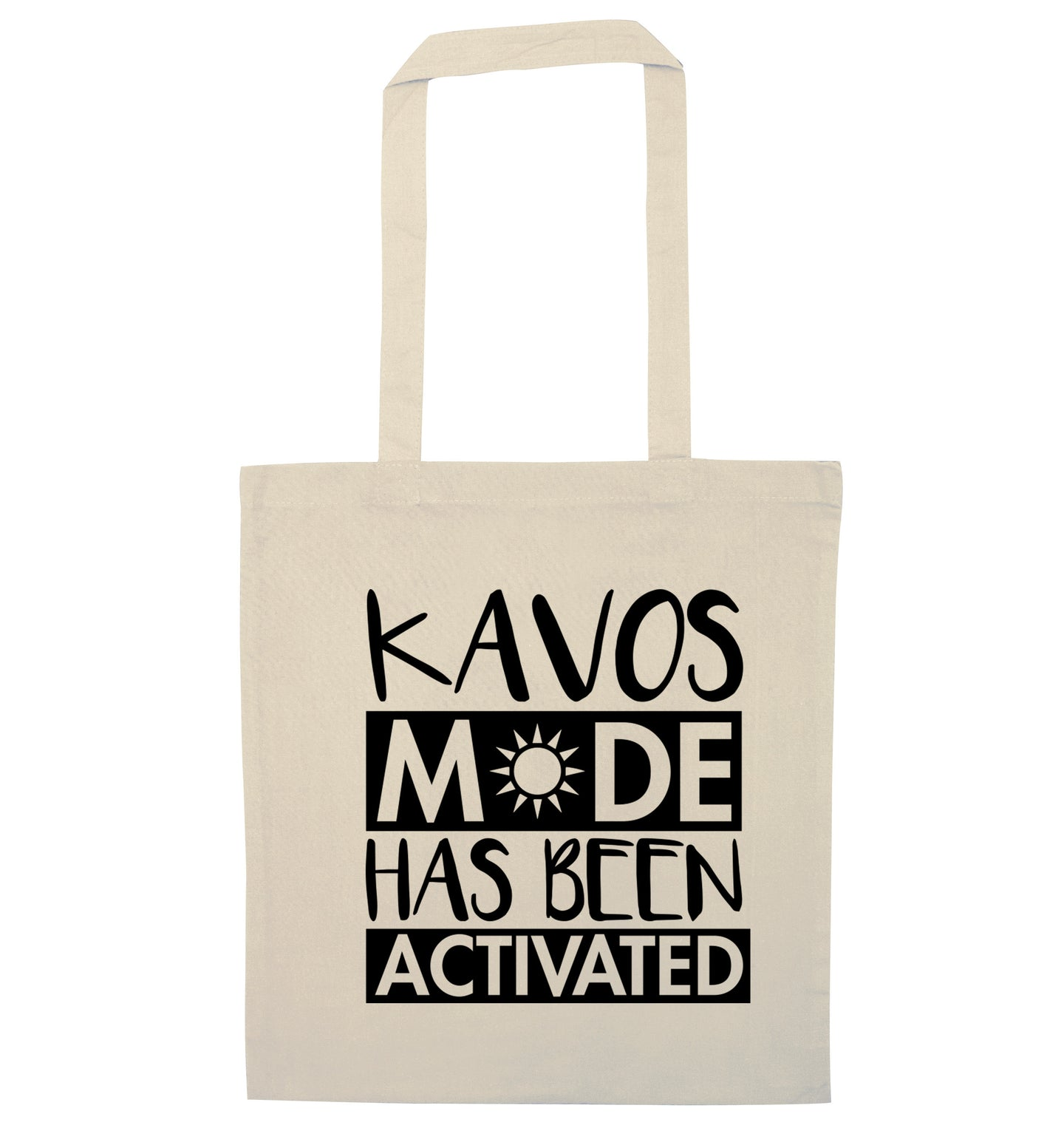 Kavos mode has been activated natural tote bag