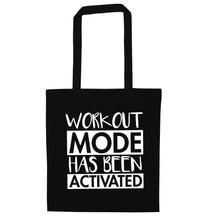 Workout mode has been activated black tote bag