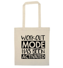 Workout mode has been activated natural tote bag