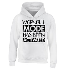 Workout mode has been activated children's white hoodie 12-14 Years