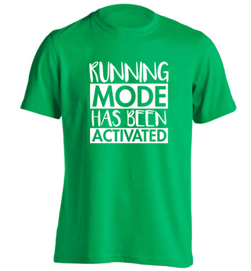Running mode has been activated adults unisex green Tshirt 2XL