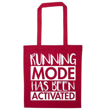 Running mode has been activated red tote bag