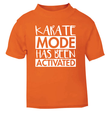 Karate mode activated orange Baby Toddler Tshirt 2 Years