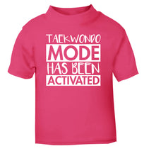 Taekwondo mode activated pink Baby Toddler Tshirt 2 Years