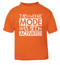 Taekwondo mode activated orange Baby Toddler Tshirt 2 Years