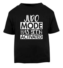 Judo mode activated Black Baby Toddler Tshirt 2 years