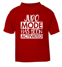 Judo mode activated red Baby Toddler Tshirt 2 Years