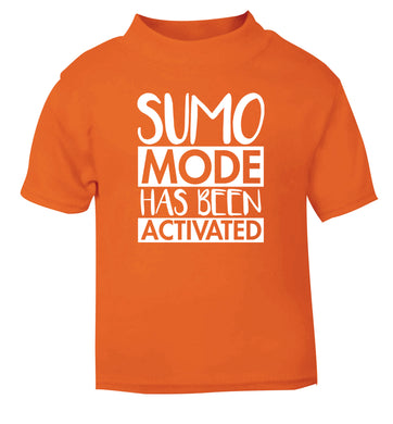 Sumo mode activated orange Baby Toddler Tshirt 2 Years