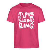 My home is at the boxing ring Children's pink Tshirt 12-14 Years