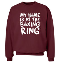 My home is at the boxing ring Adult's unisex maroon Sweater 2XL