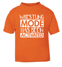Wresting mode activated orange Baby Toddler Tshirt 2 Years