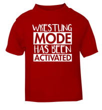 Wresting mode activated red Baby Toddler Tshirt 2 Years
