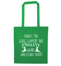 Forget the glass slippers this princess wears wrestling boots green tote bag