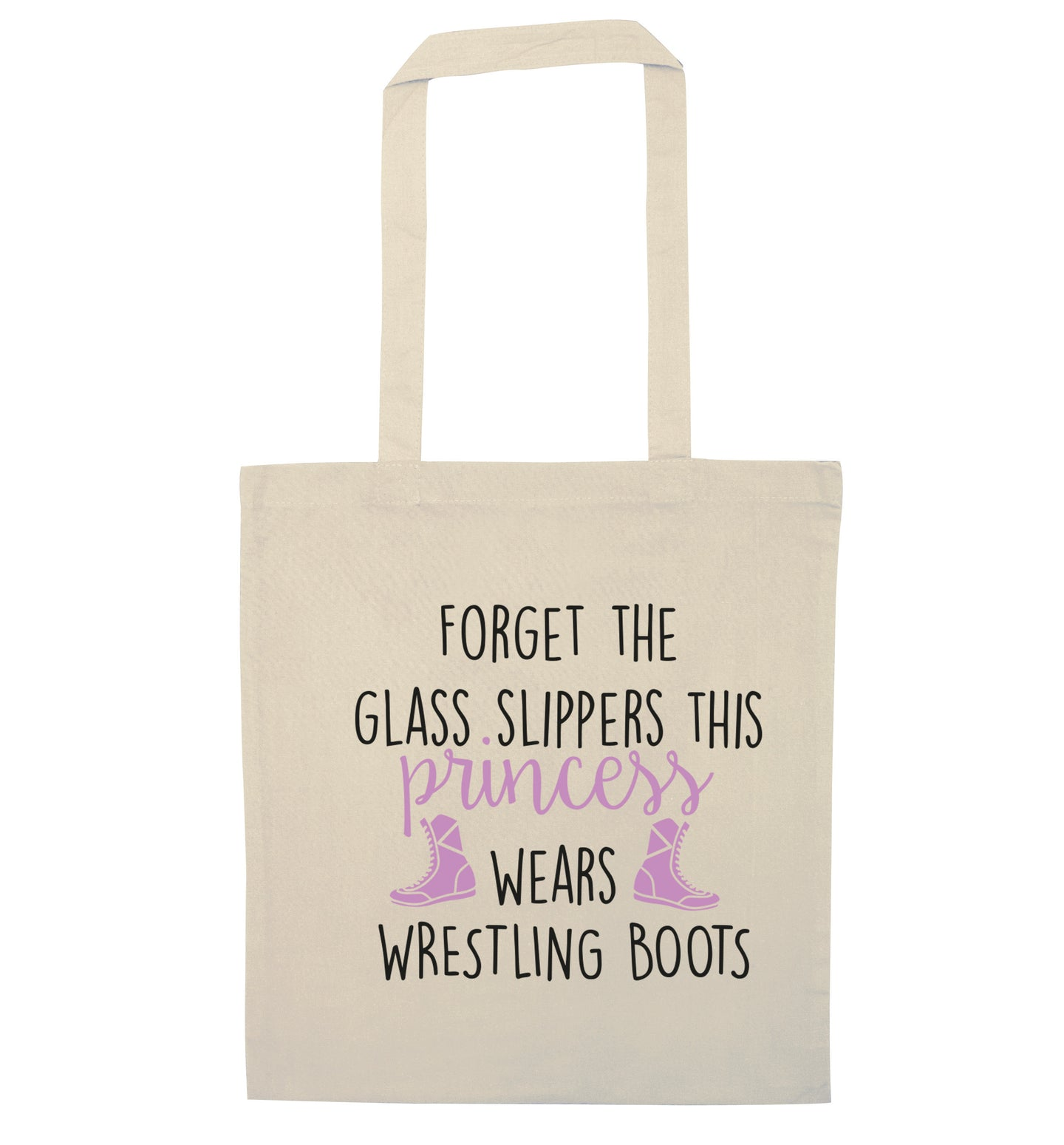 Forget the glass slippers this princess wears wrestling boots natural tote bag