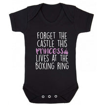 Forget the castle this princess lives at the boxing ring Baby Vest black 18-24 months