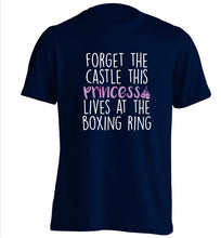 Forget the castle this princess lives at the boxing ring adults unisex navy Tshirt 2XL