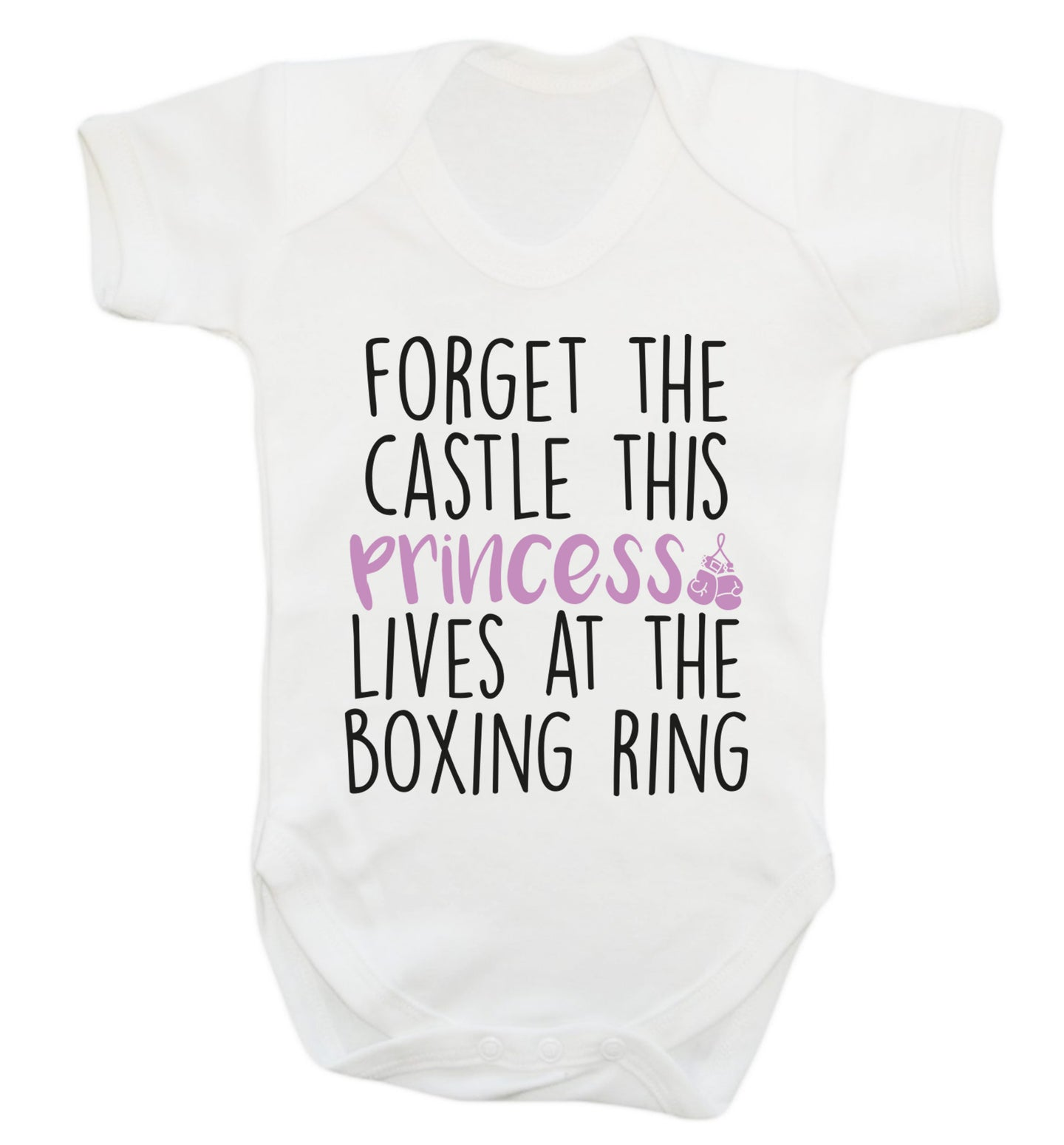 Forget the castle this princess lives at the boxing ring Baby Vest white 18-24 months