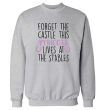 Forget the castle this princess lives at the stables Adult's unisex grey Sweater 2XL