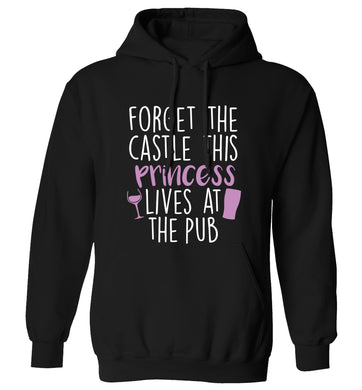 Forget the castle this princess lives at the pub adults unisex black hoodie 2XL
