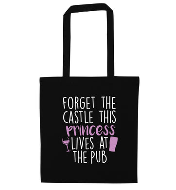 Forget the castle this princess lives at the pub black tote bag