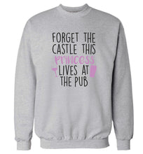 Forget the castle this princess lives at the pub Adult's unisex grey Sweater 2XL