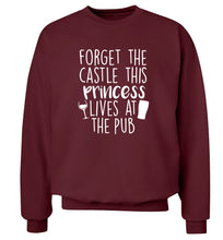 Forget the castle this princess lives at the pub Adult's unisex maroon Sweater 2XL