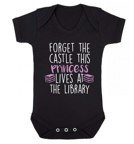 Forget the castle this princess lives at the library Baby Vest black 18-24 months