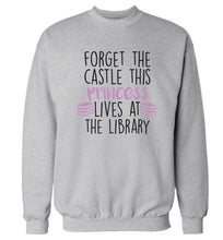 Forget the castle this princess lives at the library Adult's unisex grey Sweater 2XL