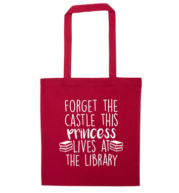 Forget the castle this princess lives at the library red tote bag