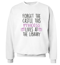 Forget the castle this princess lives at the library Adult's unisex white Sweater 2XL