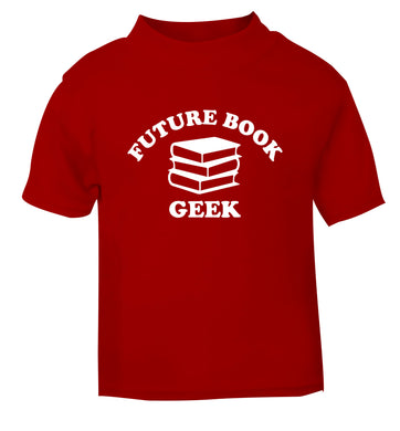 Future book geek red Baby Toddler Tshirt 2 Years