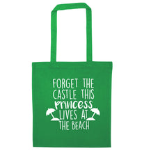 Forget the castle this princess lives at the beach green tote bag