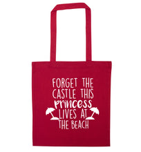 Forget the castle this princess lives at the beach red tote bag