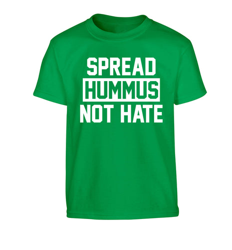 Spread hummus not hate Children's green Tshirt 12-14 Years