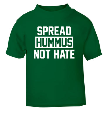 Spread hummus not hate green Baby Toddler Tshirt 2 Years