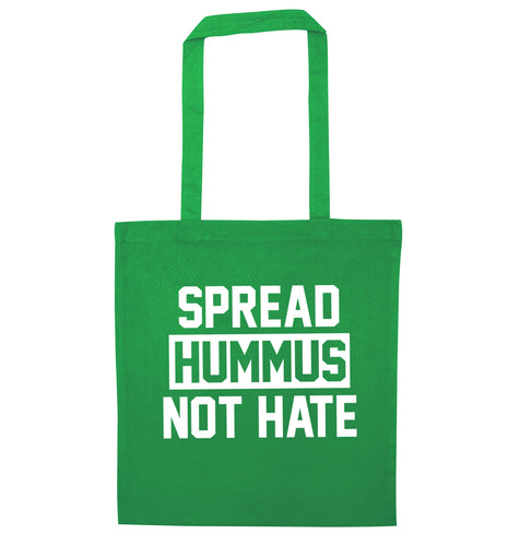 Spread hummus not hate green tote bag