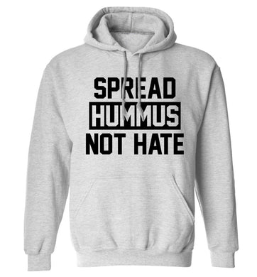 Spread hummus not hate adults unisex grey hoodie 2XL