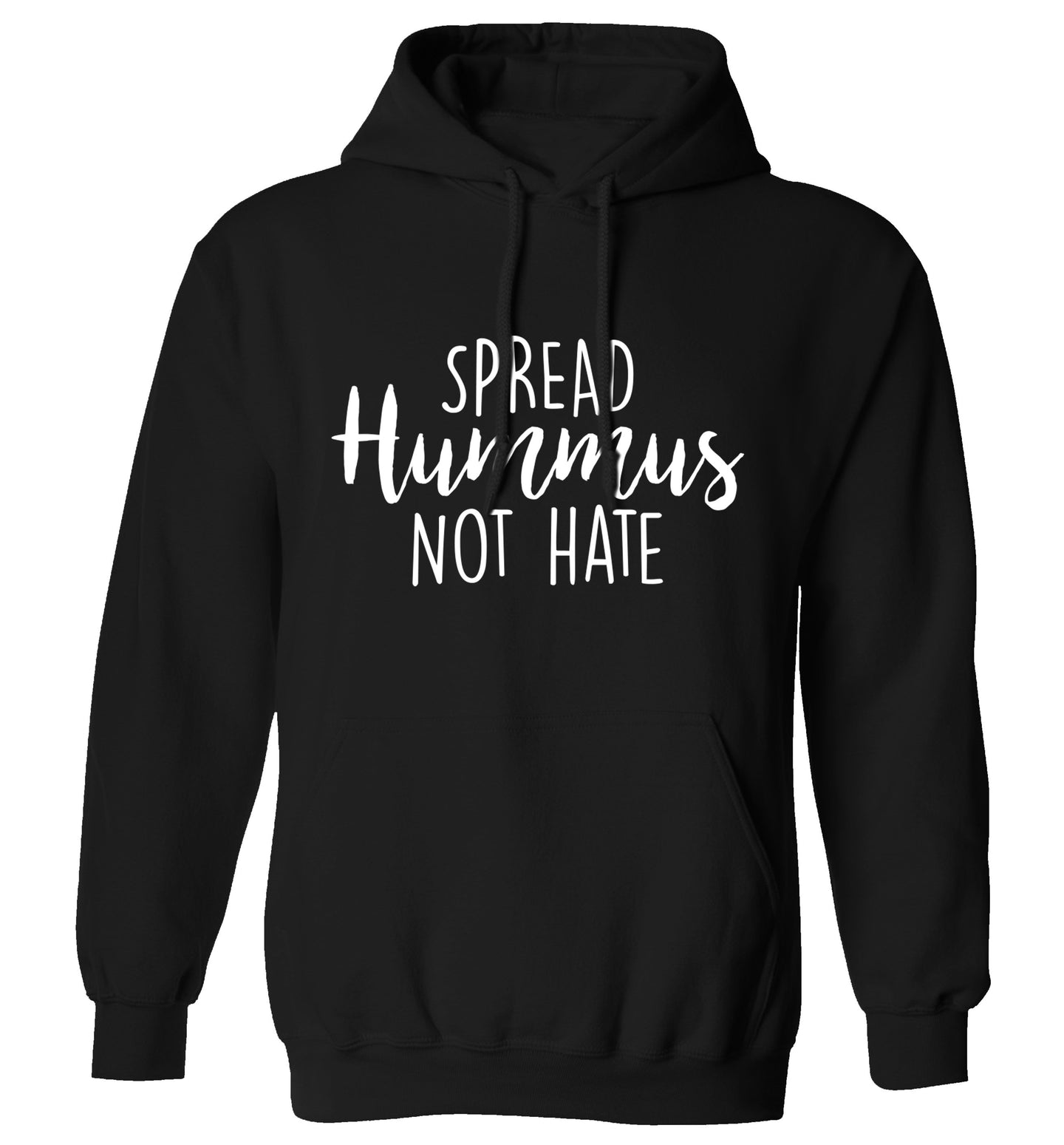 Spread hummus not hate script text adults unisex black hoodie 2XL