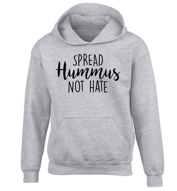 Spread hummus not hate script text children's grey hoodie 12-14 Years